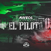El Piloto by Los Mayitos De Sinaloa
