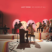 No Good At All by Lucy Rose