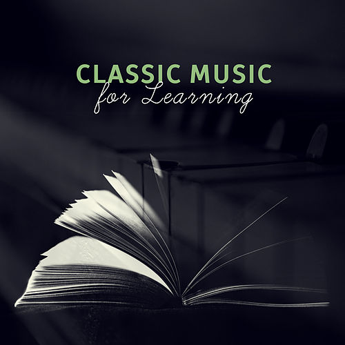 Classic Music for Learning – Ambient Music for Study, Improve Memory, Classic Music de Classical Study Music (1)