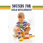 Sounds for Child Development – Classical Music for Baby, Einstein Effect, Brain Power, Brilliant, Little Baby, Educational Songs by Kinderklassiker Welt