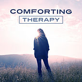 Comforting Therapy – Sounds for Relaxation, Natural Melodies, Deep Sleep, Soft Rain, Calmness & Consolation, Serenity Music, Calm Soul by Relaxing Sounds of Nature