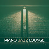 Piano Jazz Lounge – Smooth Jazz, Rest with Piano Sounds, Mellow Note, Beautiful Moments by The Jazz Instrumentals