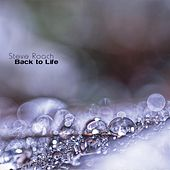 Back to Life by Steve Roach
