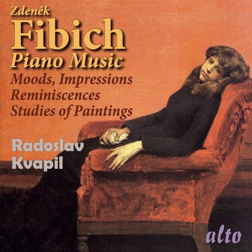 Fibich: Moods, Impressions and Reminiscences & Studies of Paintings – Kvapil by Radoslav Kvapil