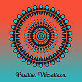 Positive Vibrations – New Age 2017, Relaxing Music, Sounds of Nature, Zen, Bliss, Healing Natural Melodies by Sounds Of Nature