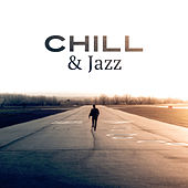 Chill & Jazz – Peaceful Music for Relaxation, Pure Mind, Deep Relief, Smooth Jazz to Rest, Instrumental Lounge, Chilled Jazz by Instrumental