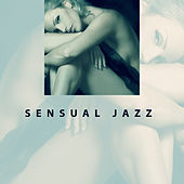 Sensual Jazz – Peaceful Music for Lovers, Erotic Dance, Deep Massage, Relaxation, Smooth Jazz at Night, Sensual Piano Music, True Love by New York Jazz Lounge