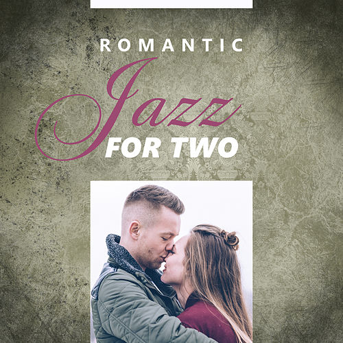 Romantic Jazz for Two – Best Smooth Jazz for Relaxation, Sensual Saxophone, Erotic Music, Deep Massage, Sexy Jazz at Night, Pure Rest de The Jazz Instrumentals
