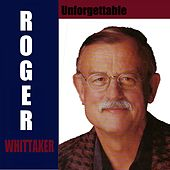 Unforgettable von Roger Whittaker