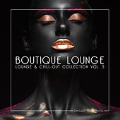 Boutique Lounge, Vol. 3 by Various Artists