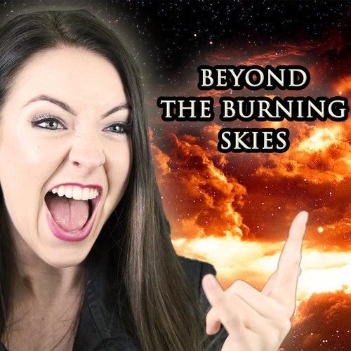 Beyond The Burning Skies von Minniva