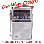 Doo Wop Love! Forgotten '50s Hits by Various Artists