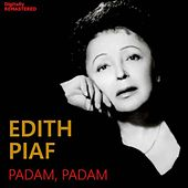 Padam, padam (Remastered) von Edith Piaf