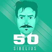 Sibelius 50 by Various Artists