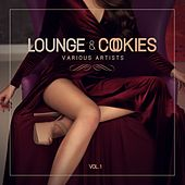 Lounge & Cookies, Vol. 1 by Various Artists