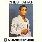 Ya Chaba (Remasterisé) by Cheb Tahar