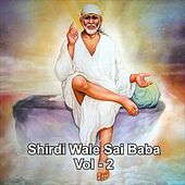 Shirdiwale Sai Baba, Vol. 2 by Various Artists