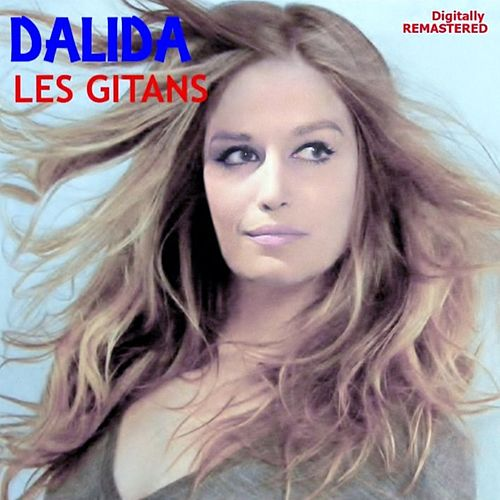 Les Gitans (Remastered) by Dalida