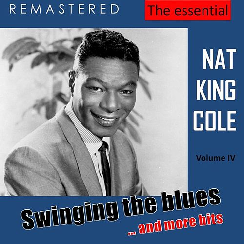 The Essential Nat King Cole, Vol. 4 (Live - Remastered) von Nat King Cole