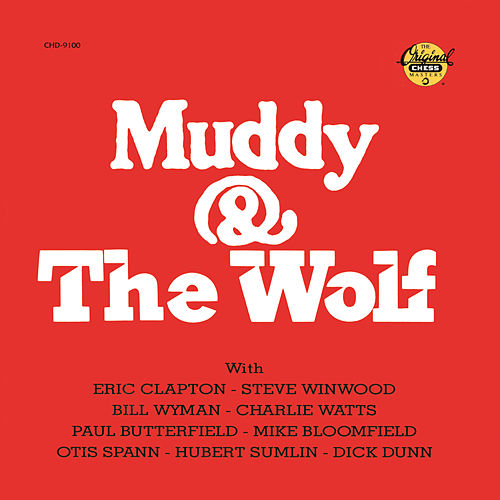 Muddy & The Wolf by Muddy Waters