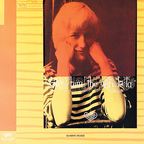 Play & Download Give Him The Ooh-La-La by Blossom Dearie | Napster