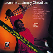 Play & Download Sweet Baby Blues by Jeannie & Jimmy Cheatham | Napster