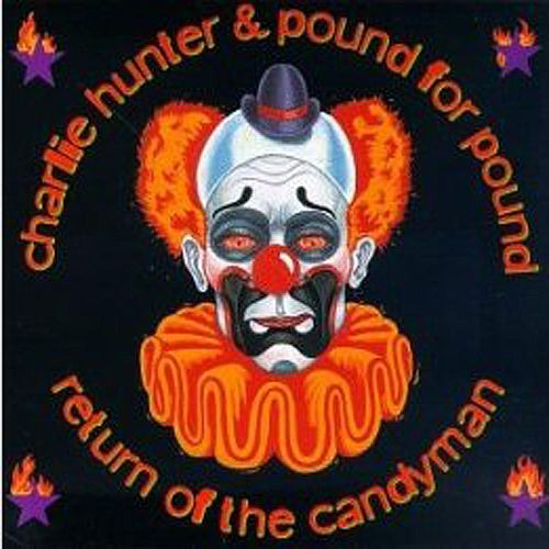 Return Of The Candyman by Charlie Hunter