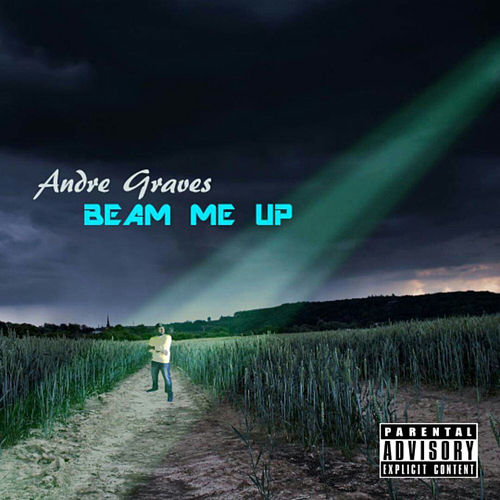 Beam Me Up by Andre Graves