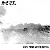 They Used Dark Forces von Seer