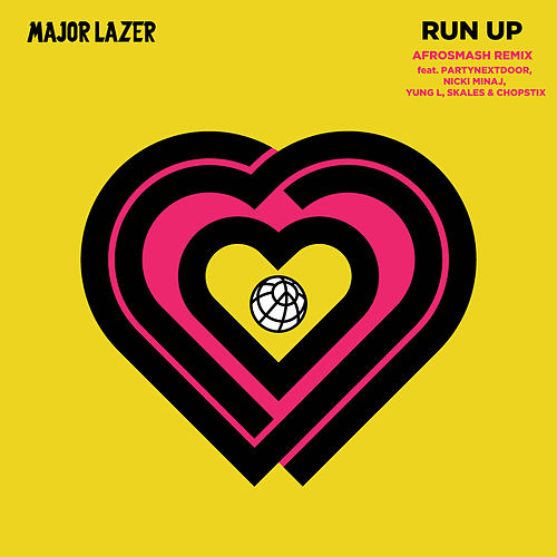 Run Up (feat. PARTYNEXTDOOR, Nicki Minaj, Yung L, Skales & Chopstix) [Afrosmash Remix] by Major Lazer