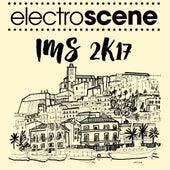 Electroscene IMS 2k17 by Various Artists