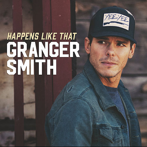 Happens Like That by Granger Smith