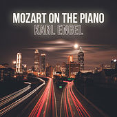 Mozart on the Piano by Karl Engel