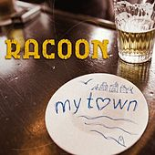 Play & Download My Town by Racoon | Napster