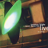 Live au cabaret by Seamus Blake