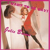 Play & Download I Wanna Be Gay by Julie Brown | Napster