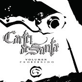 Play & Download Volumen Prohibido by Cartel De Santa | Napster