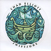Play & Download Swiftsure by Chad Elliott | Napster