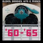 Oldies, Goodies, Hits & Misses: '60-'65 by Various Artists
