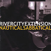 Play & Download Nautical Sabbatical by River City Extension | Napster