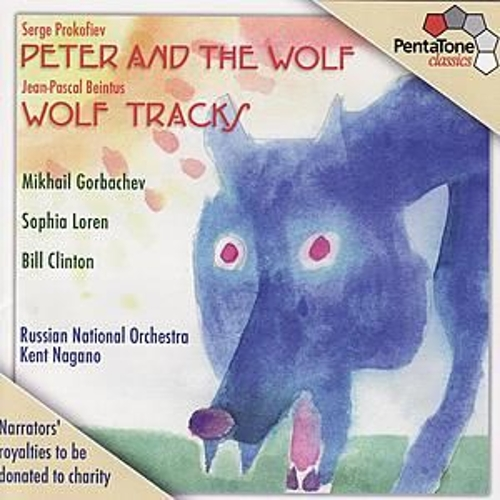 Play & Download PROKOFIEV: Peter and the Wolf, Op. 67 / BEINTUS: Wolf Tracks by Various Artists | Napster