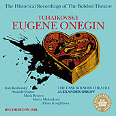 Play & Download Tchaikovsky: Eugene Onegin by Bolshoi Theatre | Napster
