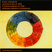 Franz Schubert: Sonata in B Flat Major D 960 / 3 Klavierstücke (Impromptus), D 946 by Nikolaus Lahusen