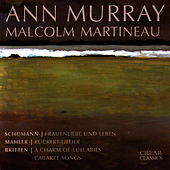 Schumann / Mahler / Britten by Ann Murray
