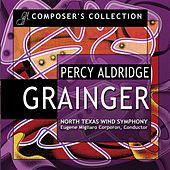 Play & Download Composers Collection: Percy Aldridge Grainger by North Texas Wind Symphony | Napster