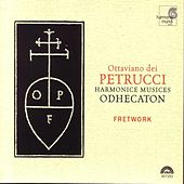 Play & Download Ottaviano dei Petrucci's
