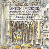BRUCKNER: Symphony No. 8 in C minor (1890 version, trans. for organ) by Lionel Rogg