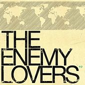 The Enemy Lovers Ep by The Enemy Lovers
