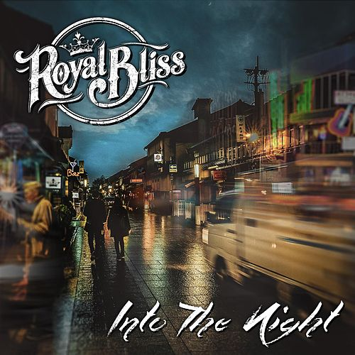 Into the Night by Royal Bliss