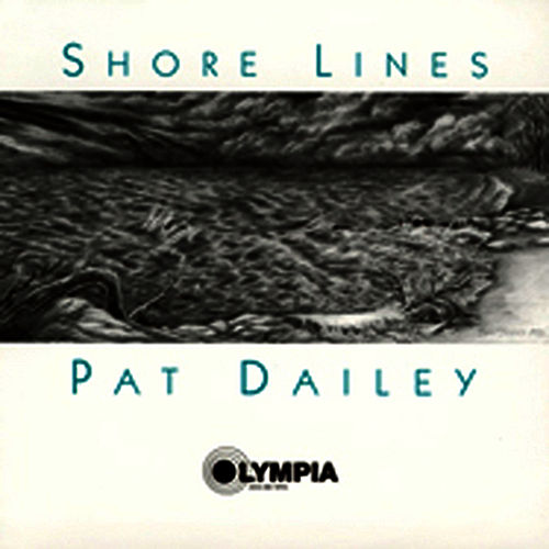 Play & Download Shore Lines by Pat Dailey | Napster